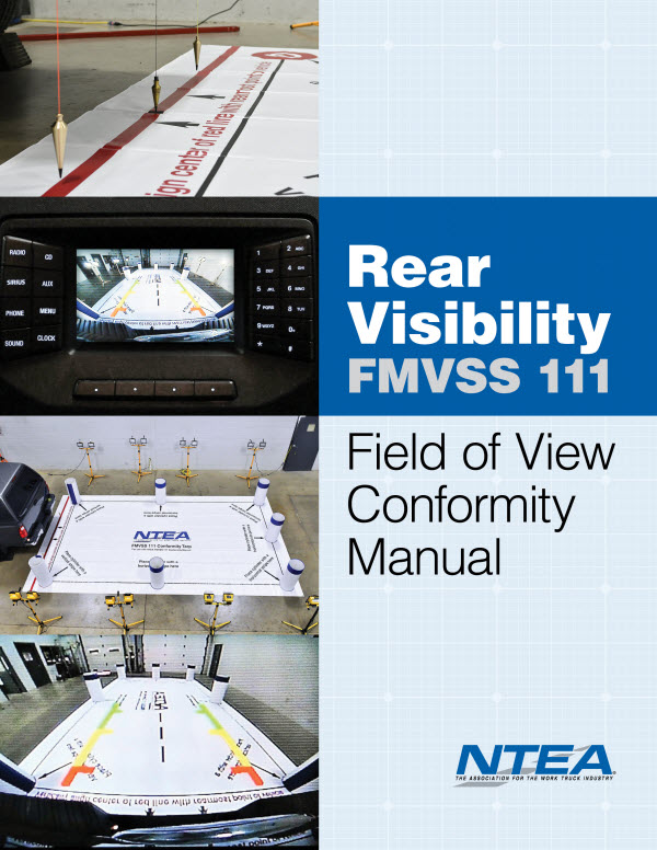 FMVSS 111 Field of View (Rearview Camera) Conformity Manual